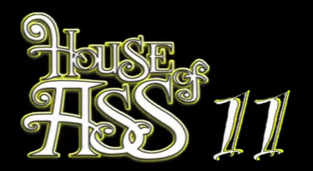 House of Ass Series -- new volume!